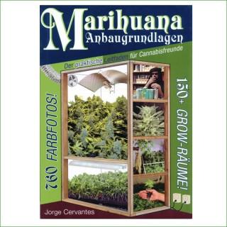 Jorge Cervantes - Marihuana Anbaugrundlagen
