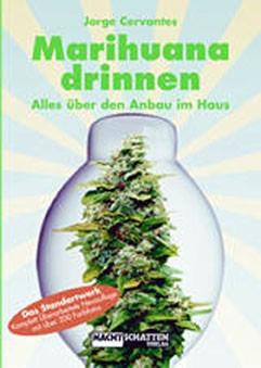 Marihuana Drinnen (Jorge Cervantes)