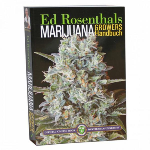 Marijuana Growers Handbuch - deutsche Ausgabe, Ed Rosenthal